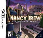 Nancy Drew - Deadly Secret Of Olde World