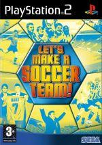 Let's Make A Soccer Team