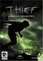 Thief Deadly Shadows