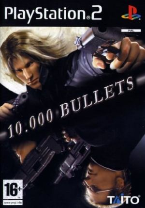 10,000 Bullets for PlayStation 2