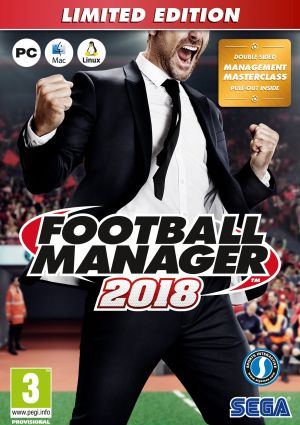 Football Manager 2018 [Limited Edition] for Windows PC