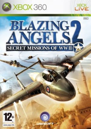 Blazing Angels 2: Secret Missions of WWII for Xbox 360